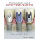 Clinical and Laboratory Manual of Dental Implant Abutment